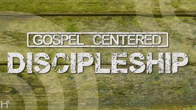 Gospel%20centered%20discipleship