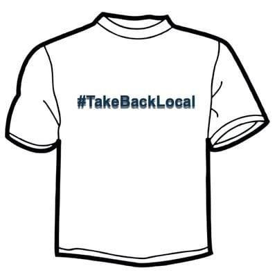 #TakeBackLocal T-Shirt Image